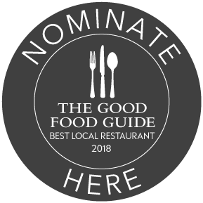 Vote for us in The Good Food Guide's Best Local Restaurant Award 2018